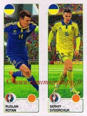 Panini Euro 2016 Stickers - N° 271 - Ruslan ROTAN + Serhiy SYDORCHUK (Ukraine)