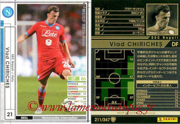 2015-16 - Panini WCCF - N° 211 - Vlad CHIRICHES (SSC Napoli)