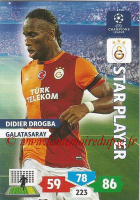 2013-14 - Adrenalyn XL champions League N° 144 - Didier DROGBA (Galatasaray AS) (Star Player)