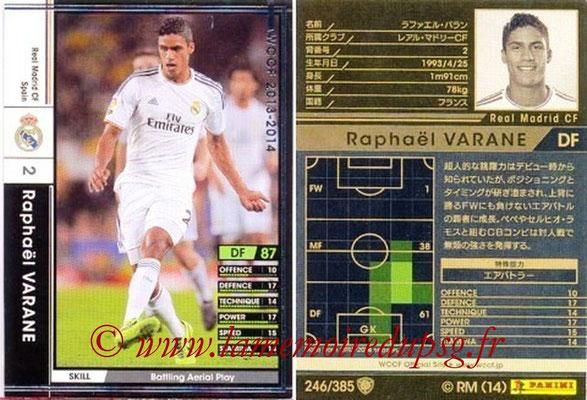 2013-14 - WCCF - N° 246 - Raphaël VARANE (Real Madrid CF)
