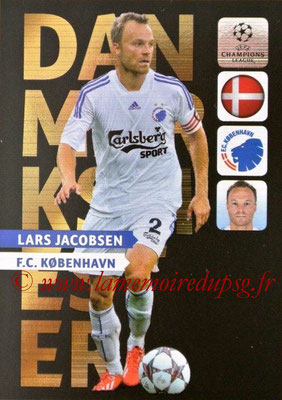 2013-14 - Adrenalyn XL champions League N° NE07 - Lars JACOBSEN (FC Copenhague) (Danmarksmester) (Nordic edition)