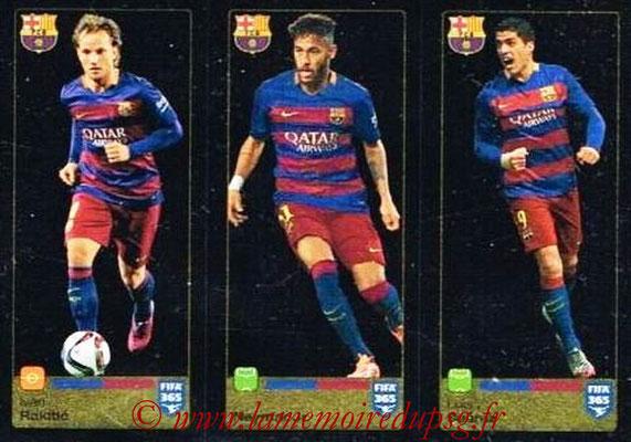 2015-16 - Panini FIFA 365 Stickers - N° 360-361-362 - Ivan RAKITIC + Neymar JR. - Luis SUAREZ (FC Barcelone)