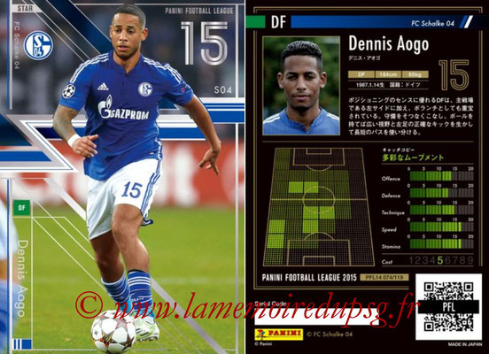 Panini Football League 2015 - PFL14 - N° 074 - Dennis AOGO (FC Schalke 04) (Star)