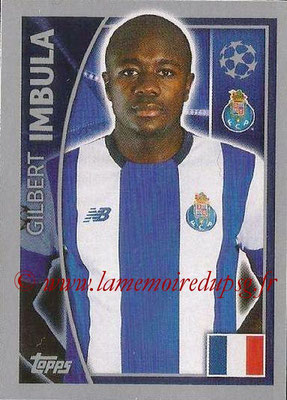 2015-16 - Topps UEFA Champions League Stickers - N° 471 - Gilbert IMBULA (FC Porto)