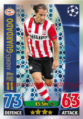 2015-16 - Topps UEFA Champions League Match Attax - N° P22 - Andrés GUARDADO (PSV Eindhoven) (Pro 11)