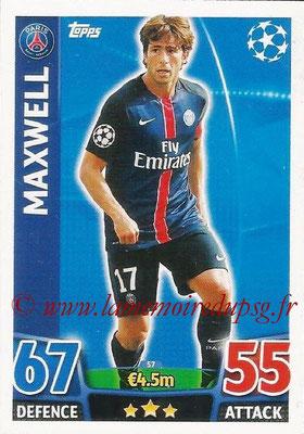 2015-16 - Topps UEFA Champions League Match Attax - N° 057 - MAXWELL (Paris Saint-Germain)