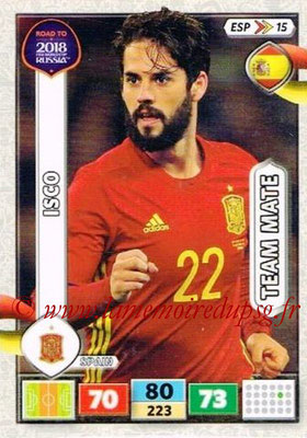 2018 - Panini Road to FIFA World Cup Russia Adrenalyn XL - N° ESP15 - ISCO (Espagne)