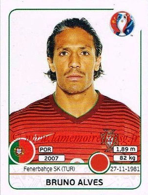 Panini Euro 2016 Stickers - N° 578 - Bruno ALVES (Portugal)