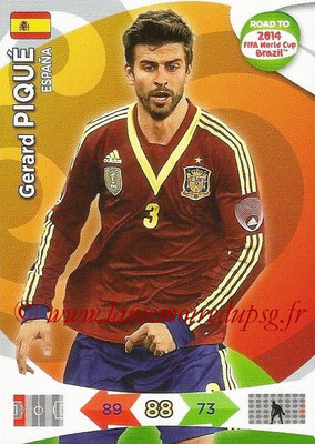2014 - Panini Road to FIFA World Cup Brazil Adrenalyn XL - N° 074 - Gerard PIQUE (Espagne)