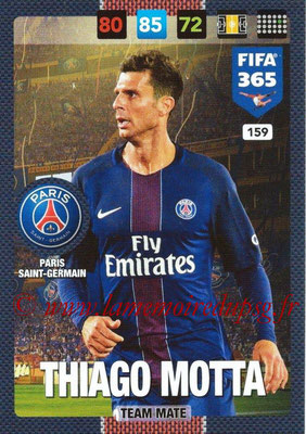 2016-17 - Panini Adrenalyn XL FIFA 365 - N° 159 - Thiago MOTTA (Paris Saint-Germain)