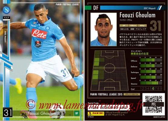 Panini Football League 2015 - PFL12 - N° 028 - Faouzi GHOULAM (SSC Napoli)