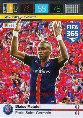 2015-16 - Panini Adrenalyn XL FIFA 365 - N° 242 - Blaise MATUIDI (Paris Saint-Germain) (Fans' Favourite)
