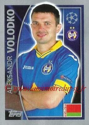 2015-16 - Topps UEFA Champions League Stickers - N° 357 - Aleksandr VOLODKO (FC Bate Borisov)