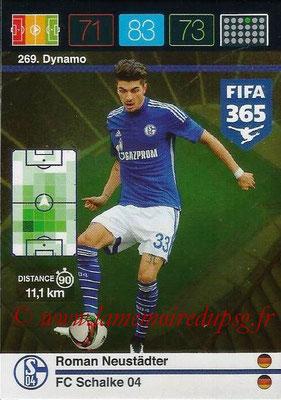 2015-16 - Panini Adrenalyn XL FIFA 365 - N° 269 - Roman NEUSTÄDTER (Schalke 04) (Dynamo)