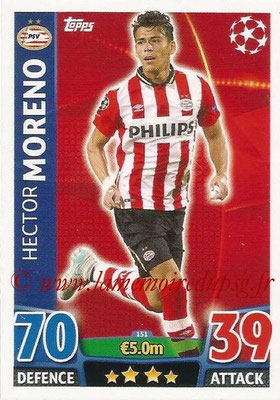 2015-16 - Topps UEFA Champions League Match Attax - N° 151 - Hector MORENO (PSV Eindhoven)