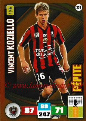 2016-17 - Panini Adrenalyn XL Ligue 1 - N° 376 - Vincent KOZIELLO (Nice) (Pepite)