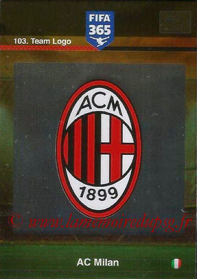 2015-16 - Panini Adrenalyn XL FIFA 365 - N° 103 - Ecusson Milan AC (Team Logo)