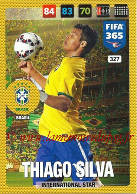 2016-17 - Panini Adrenalyn XL FIFA 365 - N° 327 - Thiago SILVA (Brésil) (International Star)