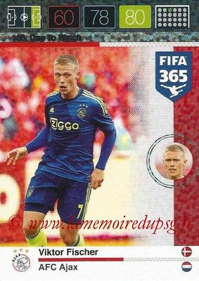2015-16 - Panini Adrenalyn XL FIFA 365 - N° 156 - Viktor FISCHER (AFC Ajax) (One to Watch)