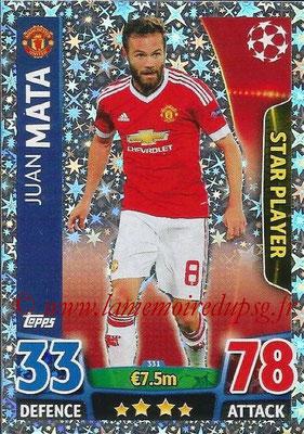 2015-16 - Topps UEFA Champions League Match Attax - N° 331 - Juan MATA (Manchester United) (Star Player)