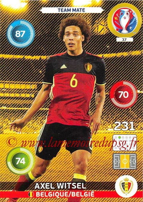 Panini Euro 2016 Cards - N° 037 - Axel WITSEL (Belgique)