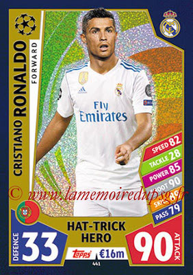 2017-18 - Topps UEFA Champions League Match Attax - N° 441 - Cristiano RONALDO (Real Mdrid CF) (Hat-Trick Hero)
