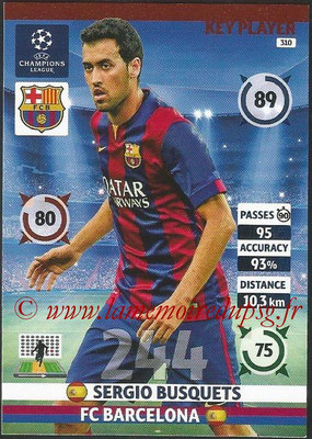 2014-15 - Adrenalyn XL champions League N° 310 - Sergio BUSQUETS (FC Barcelona) (Key Player)