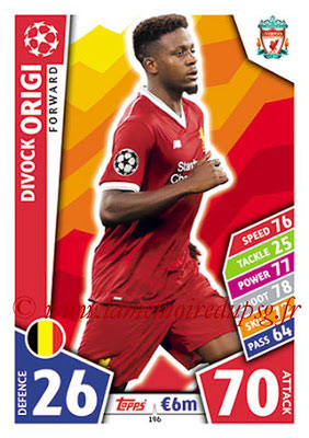 2017-18 - Topps UEFA Champions League Match Attax - N° 196 - Divock ORIGI (Liverpool FC)