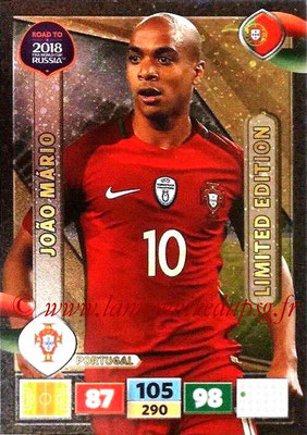 2018 - Panini Road to FIFA World Cup Russia Adrenalyn XL - N° LE-JM - Joao MARIO (Portugal) (Limited Edition)