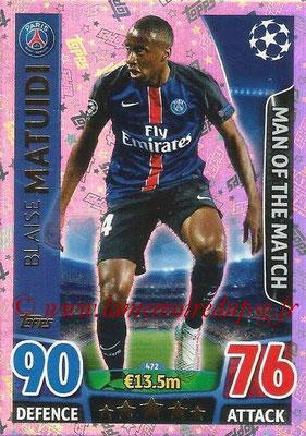 2015-16 - Topps UEFA Champions League Match Attax - N° 472 - Blaise MATUIDI (Paris Saint-German) (Man of the Match)