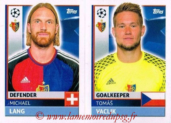 2016-17 - Topps UEFA Champions League Stickers - N° BAS 4-5 - Tomas VACLIK + Michael LANG (FC Basel 1893)