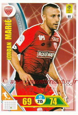 2017-18 - Panini Adrenalyn XL Ligue 1 - N° 080 - Jordan MARIE (Dijon)