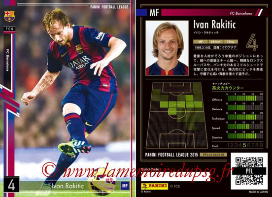 Panini Football League 2015 - PFL14 - N° 034 - Ivan RAKITIC (FC Barcelone)