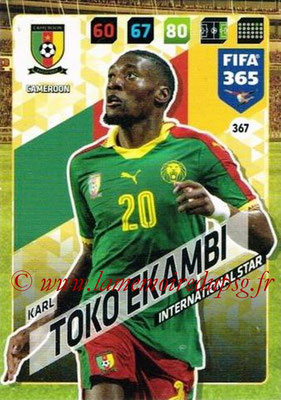 2017-18 - Panini FIFA 365 Cards - N° 367 - Karl TOKO EKAMBI (Cameroun) (International Star)