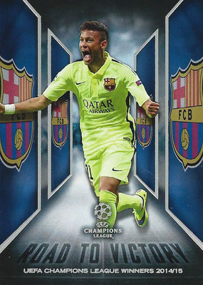 2015-16 - Topps UEFA Champions League Showcase Soccer - N° RTV-08 - NEYMAR Jr (FC Barcelone) (Road to Victory)
