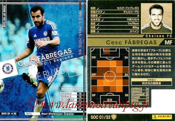 2014-15 - WCCF - N° SOC01 - Cesc FABREGAS (Chelsea FC) (Stars Of the Club)