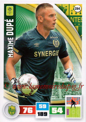 2016-17 - Panini Adrenalyn XL Ligue 1 - N° 264 - Maxime DUPE (Nantes)