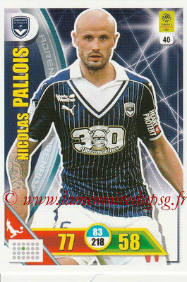 2017-18 - Panini Adrenalyn XL Ligue 1 - N° 040 - Nicolas PALLOIS (Bordeaux)