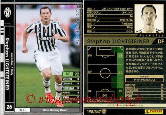 2015-16 - Panini WCCF - N° 198 - Stephan LICHTSTEINER (Juventus FC)