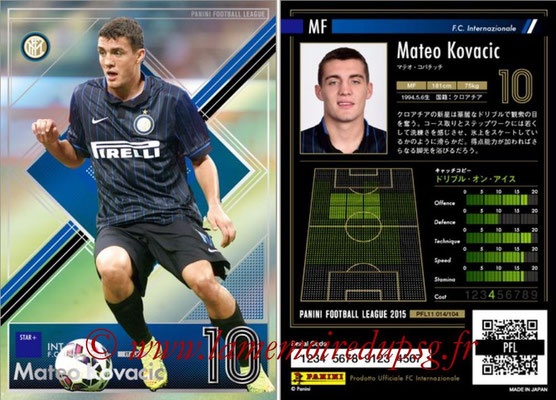 Panini Football League 2015 - PFL11 - N° 014 - Mateo KOVACIC (Inter) (Star +)