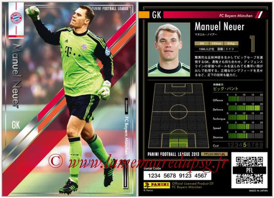 Panini Football League 2013 - PFL04 - N° 089 - Manuel NEUER (Bayern Munich)