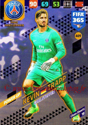 2017-18 - Panini FIFA 365 Cards - N° 409 - Kevin TRAPP (Paris Saint-Germain) (Goal Stopper)