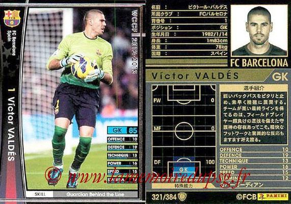 2012-13 - WCCF - N° 321 - Victor VALDES (FC Barcelone)