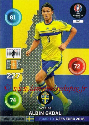 Panini Road to Euro 2016 Cards - N° 260 - Albin EKDAL (Suède) (One to Watch)