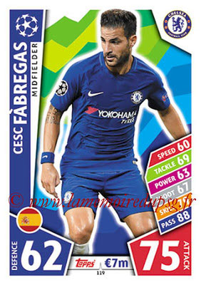 2017-18 - Topps UEFA Champions League Match Attax - N° 119 - Cesc FABREGAS (Chelsea FC)