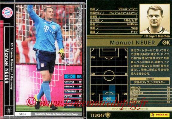 2015-16 - Panini WCCF - N° 113 - Manuel NEUER (FC Bayern Munich)