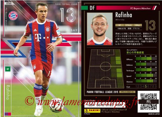 Panini Football League 2015 - PFL13 - N° 066 - RAFINHA (FC Bayern Munich) (Star)