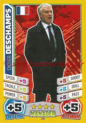 Topps Match Attax England 2014 - N° 286 - Didier DESCHAMPS (Entraîneur France)