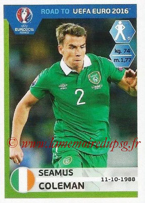 Panini Road to Euro 2016 Stickers - N° 147 - Seamus COLEMAN (Eire)