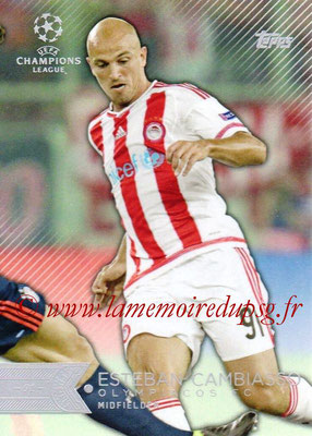 2015-16 - Topps UEFA Champions League Showcase Soccer - N° 148 - Esteban CAMBIASSO (Olympiacos FC)